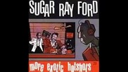Sugar Ray Ford - Lets Make Like A Rock And Roll