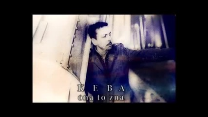 Dragan Kojic Keba - Ona to zna (spot)