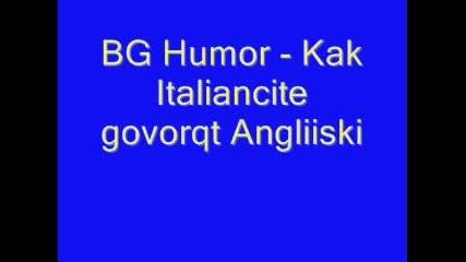 Bg Humor - Kak Italiancite Govorqt Na Angl