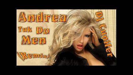 Andrea - Tuk Do Men (remix) / Dj Cunifer