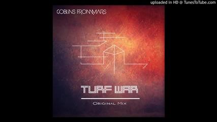 Goblins from Mars - Turf War (original Mix)