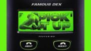 Famous Dex & Asap Rocky - Pick It Up