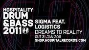 Sigma Feat Logistics - Dreams To Reality
