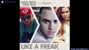 Alex Mica Drei Ros feat. Evelyn - Like a Freak (official Single)2013