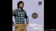 Saban Saulic - Svadbe nece biti - (Audio 1973)