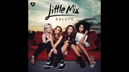 Little Mix - Salute [ Full Album The Deluxe Edition ]