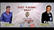 Omer i Fedja Dizdarevic - Duet _ Brate _ _ Emko disk Production