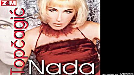 Nada Topcagic - Rodila se princeza - Audio 2001