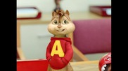 Chipmunks - its my life