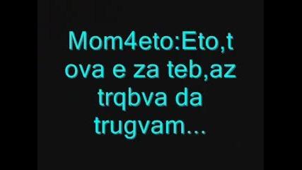 Edno mom4e...edno momi4e...edna istinska lubov!!!!!