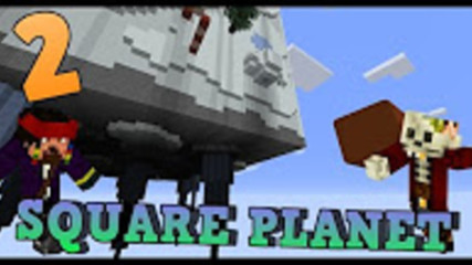 Minecraft Map Square Planet заедно с Mr_Jackp0t 2