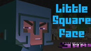 Minecraft Song _ _Little Square Face 1_ Minecraft Animation by Minecraft Jams