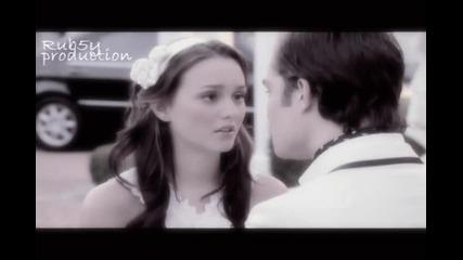 Chuck & Blair : Today Was A Fairytale