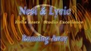 Nesi feat. Lyric - Runnin Away