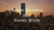 Bernie Marsden and Snowy White - Love That Burns
