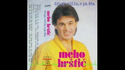 Мехо Хръщич - Йош те волим као некад ( 1984 ) / Meho Hrstic