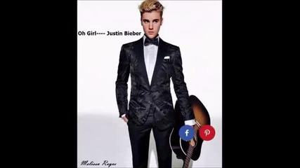 Justin Bieber - Oh girl (leaked)