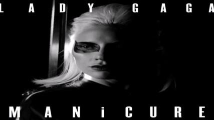 Lady Gaga - Manicure / Демо