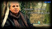 Muharem Serbezovski - Probudite moju dusu