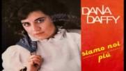 Dana Daffy - Siamo noi 1984