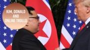 Смешната страна на историческата среща Между Тръмп и Ким