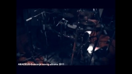 AMADEUS Snimanje albuma 2011 1.deo
