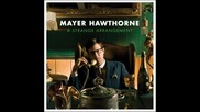 Just Aint Gonna Work Out Remix - Mayer Hawthorne Feat. Brizzy