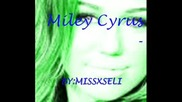 Miley Cyrus - Hwo Owns My Heart