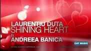* Супер румънско * Laurentiu Duta ft. Andreea Banica - Shining Heart ( Превод )