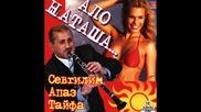 Севгилим Апаз - Кючек - Ало Наташа