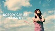 Yukiko Iiri - Nobody Can Be