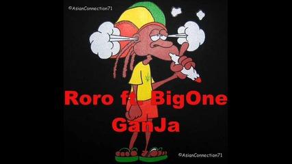 Roro ft Bigone - Ganja