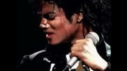 Майкъл Джексън - l Need You