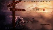 S.s. ft. Kriso Malkiq & A.s.d. and Lyric - Takuv e Jivotut
