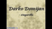 Darko Domijan - Zingarella