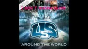 Us5 - - Around The World - - I Don`t Wanna Leave