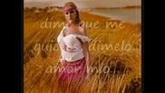 Кажи ми, че все още ме обичаш La Hungara - Dime que me sigues queriendo / превод