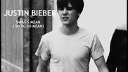 Н О В О! Justin Bieber - Swag so Mean