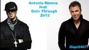 Antonis Remos ft. Goin' Through - Entaxei ( New Song 2012)
