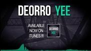 Deorro Yee Original Mix Ft Miss You Dj Summer Hit Bass Mix 2016 Hd