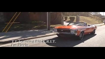 T.i. ft Big K.r.i.t. - Im Flexin ( Високо Качество )