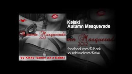 Kaiski a.k.a. Kikko Ivanov - Autumn Masquerade 2012