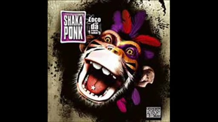 Shaka Ponk - Watch Ha