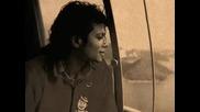 Michael, I never dreamed you`d leave in summer [ Stevie Wonder ]