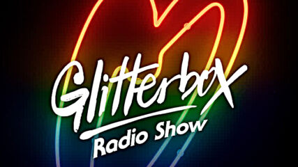 Glitterbox Radio Show 180 The House Of Jocelyn Brown
