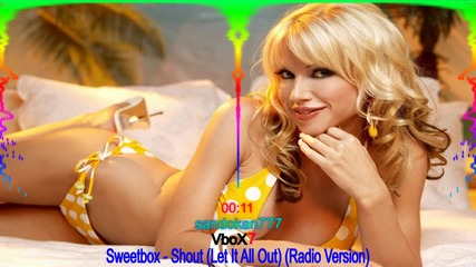 Sweetbox - Shout [ Let It All Out ] ( Radio Version ) + Превод