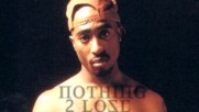 |превод| 2pac - Nothing To Lose