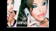 Ivana - Oferta Za Lubov