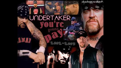 Undertaker - Youre gonna pay Theme