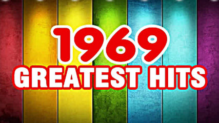 Best oldies songs of 1969 - The 1960s Greatest hits